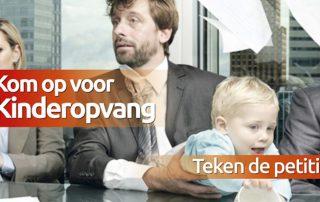 Kom op voor Kinderopvang, teken de petitie